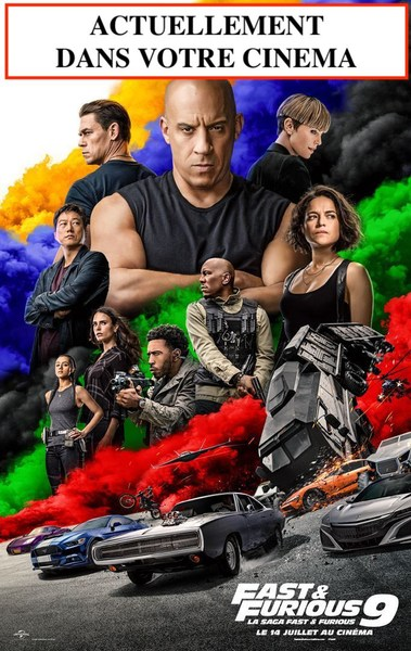 FAST AND FURIOUS 9 ACTUELLEMENT AU CENTRAL