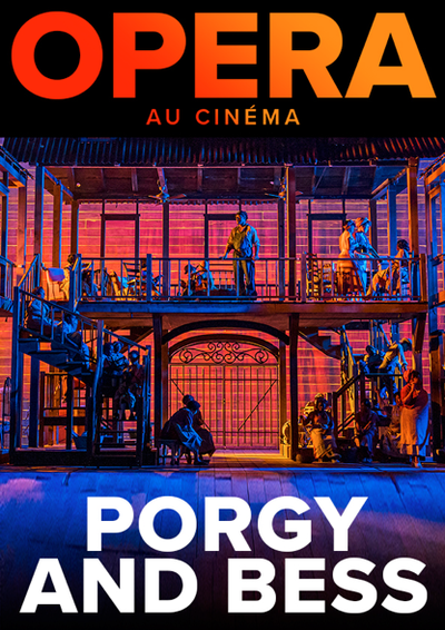 OPERA DU MET: PORGY AND BESS LUNDI2 MARS A 18H30